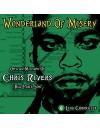 Chris Rivers - Wonderland Of Misery